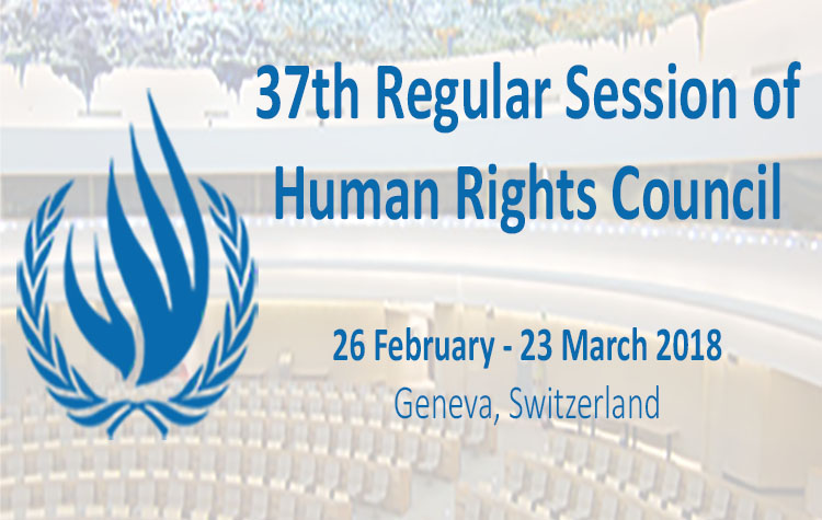 The 37th Regular Session of the UN Human Rights Council from 26 February to 23 March