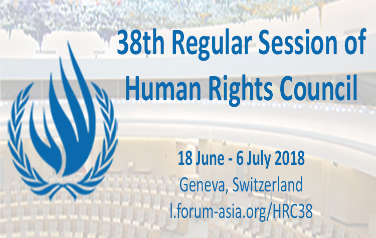 The 38th Regular Session of the UN Human Rights Council from 18 June to 6 July 2018