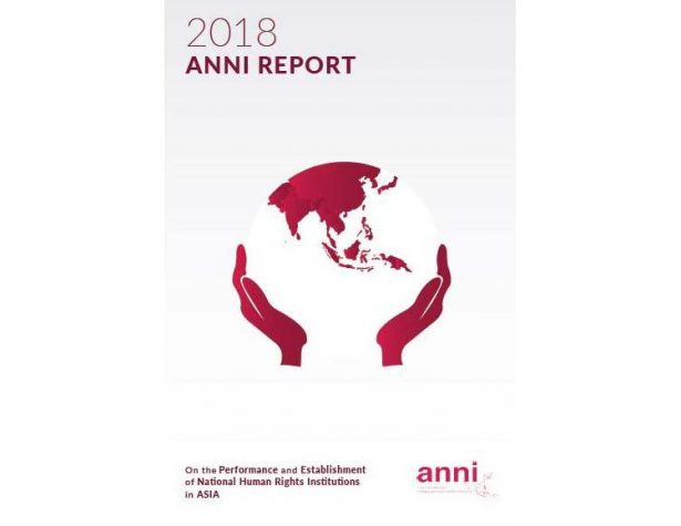 2018 ANNI Report on the Performance and Establishment of National Human Rights Institutions in Asia