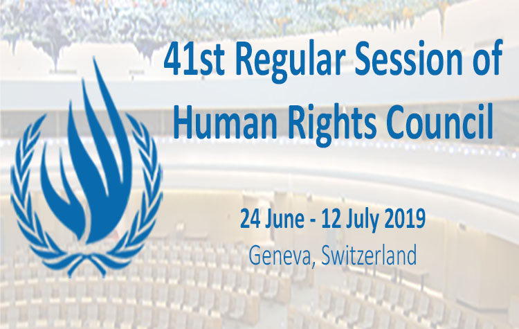 The 41st Regular Session of the UN Human Rights Council from 24 June to 12 July 2019