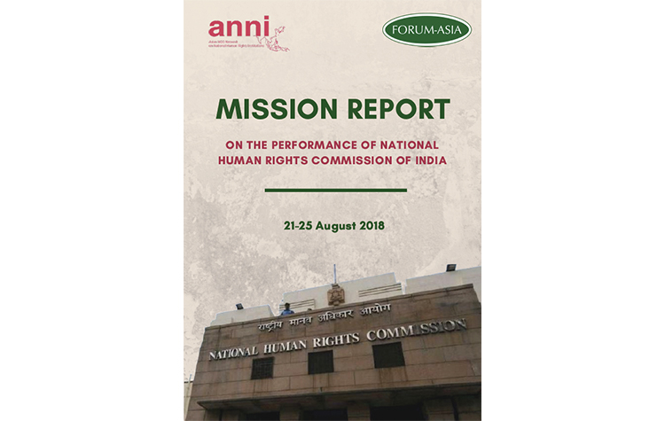 Mission Report – Performance of National Human Rights Commission of India