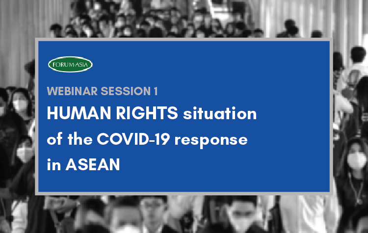 Webinar Session 1: Human Rights Situation of the COVID-19 Response in ASEAN