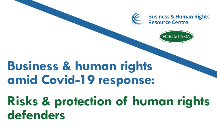 Webinar: Business and human rights amid COVID-19 response ‒ Risks and protection of human rights defenders & ensuring their participation in recovery