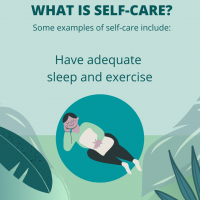 Self-care is to have adequate sleep and exercise