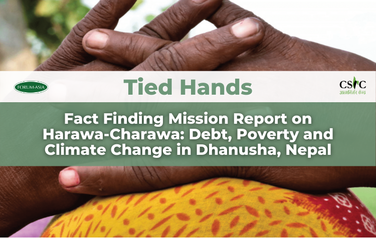 [Report] Tied Hands: Fact Finding Mission Report on Harawa-Charawa: Debt, Poverty and Climate Change in Dhanusha, Nepal