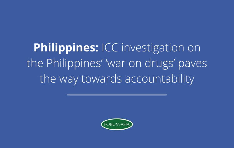 [Media Lines] Philippines: ICC investigation on the Philippines' 'war on drugs' paves the way towards accountability