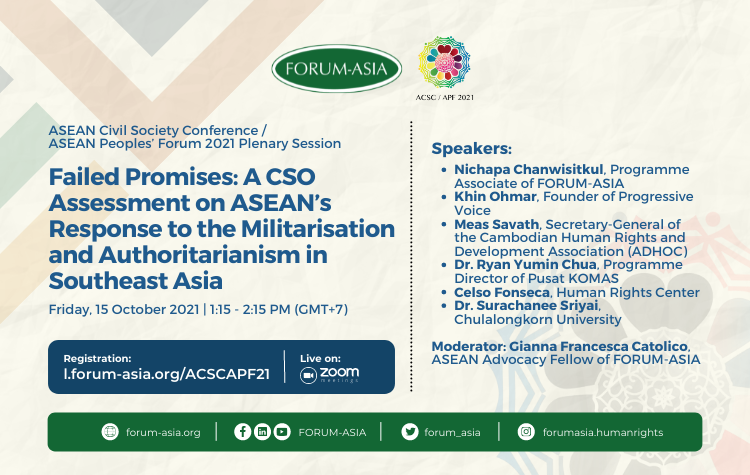 [Event] ACSC / APF 2021 Plenary Session: Failed Promises: A CSO Assessment on ASEAN's Response to the Militarisation and Authoritarianism in Southeast Asia
